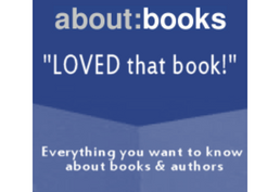 "about:books ""Loved that book!""  Everything you want to know about books and authors"