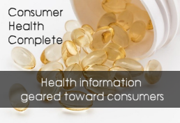Consumer Health Complete Health information geared toward consumers