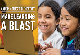 Gale in Context elementary make learning a blast